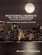 Restoring Hebrew in the Kingdom af Beverly J. Jennings