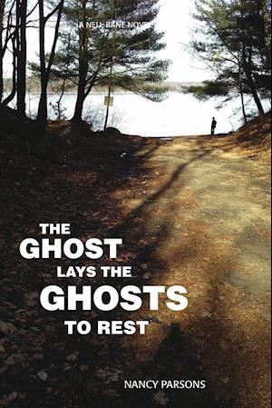 The Ghost Lays the Ghots to Rest af Nancy Parsons