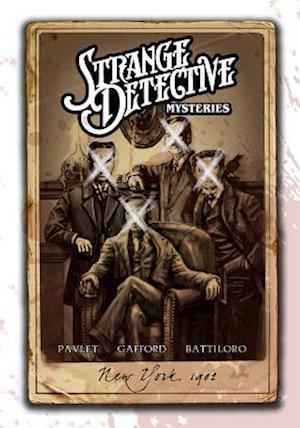 Strange Detective Mysteries af Terry Pavlet, Sam Gafford