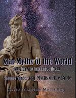 Star Myths of the World, Volume Three