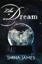 Like a Dream af Shina James