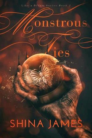 Monstrous Ties af Shina James