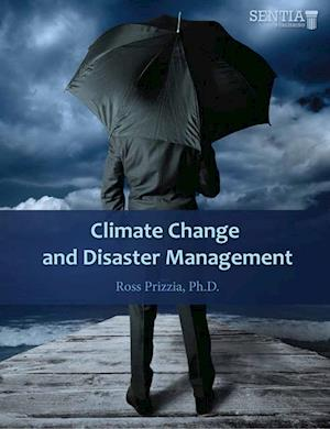 Climate Change and Disaster Management af Ross Prizzia