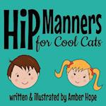 Hip Manners for Cool Cats af Amber Hope