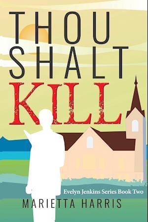 Bog, paperback Thou Shalt Kill af Marietta Harris
