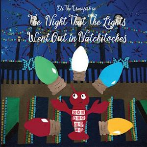 Bog, paperback Eli the Crawfish in the Night That the Lights Went Out in Natchitoches af Kelly Airhart
