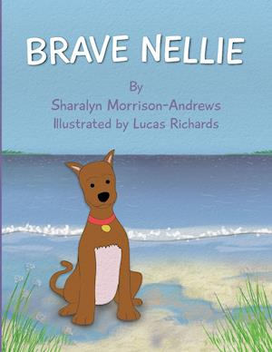 Brave Nellie af Sharalyn Morrison-Andrews