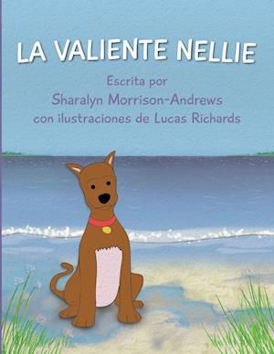 La Valiente Nellie af Sharalyn Morrison-Andrews