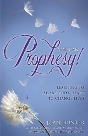 You Can Prophesy af Joan Hunter