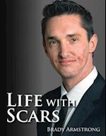 Life with Scars