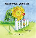 When We All Stand Tall