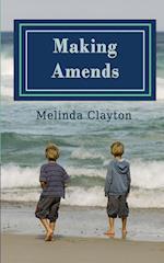 Making Amends af Melinda Clayton