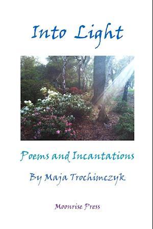 Bog, paperback Into Light af Maja Trochimczyk