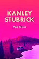 Kanley Stubrick