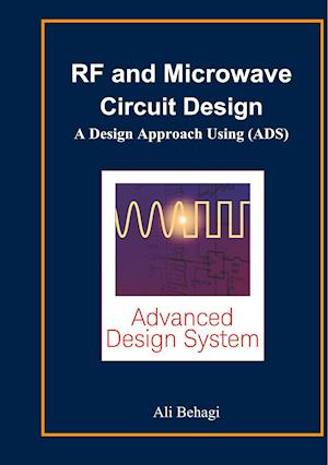 RF and Microwave Circuit Design af Ali a. Behagi