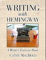 Writing with Hemingway