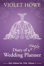 Diary of a Single Wedding Planner af Violet Howe