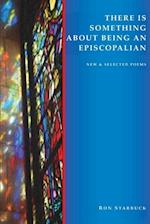 There Is Something about Being an Episcopalian