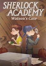 Watson's Case (Sherlock Academy)