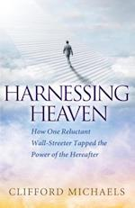 Harnessing Heaven