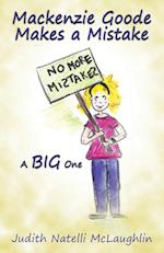 MacKenzie Goode Makes a Mistake af Judith Natelli McLaughlin