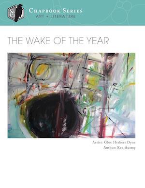 Bog, paperback The Wake of the Year af Ken Autrey