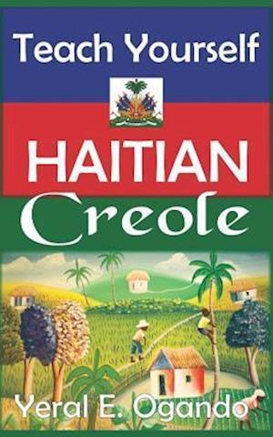 Teach Yourself Haitian Creole af Yeral E. Ogando