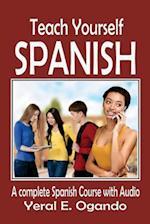 Teach Yourself Spanish af Yeral E. Ogando