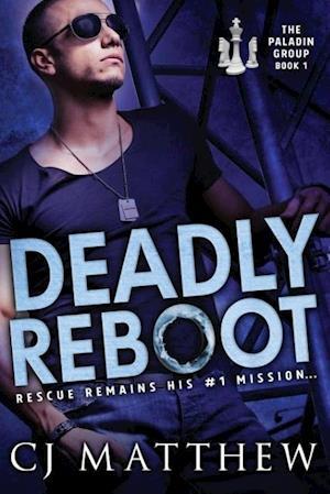 Deadly Reboot af Cj Matthew