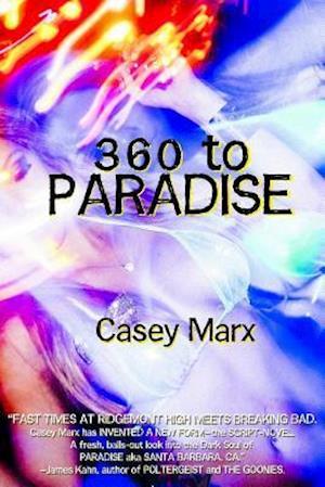 Bog, paperback 360 to Paradise af Casey Marx