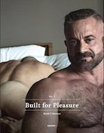 Built for Pleasure (Vol, nr. 1)