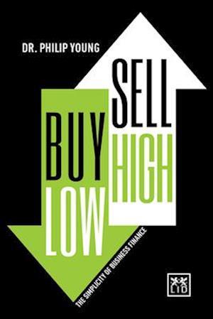 Bog, hardback Buy Low, Sell High af Philip Young