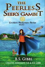The Peerless Seer's Gambit (Emaleen Andarsan, nr. 2)