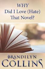 Why Did I Love (Hate) That Novel?