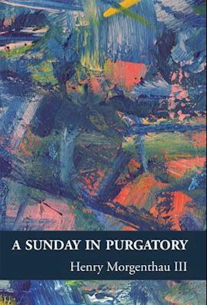 Bog, paperback A Sunday in Purgatory af Henry Morgenthau III