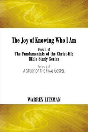 Bog, paperback The Joy of Knowing Who I Am af Warren Litzman
