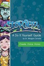 Storiez a Do It Yourself Guide