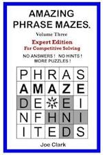 Amazing Phrase Mazes - Vol. 3