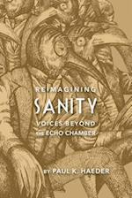 Reimagining Sanity