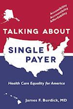 Talking About Single Payer