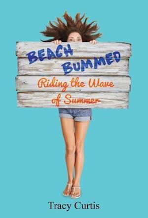 Beach Bummed af Tracy Curtis