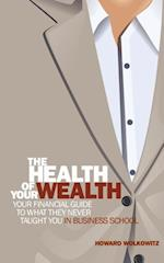 The Health of Your Wealth