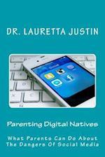 Parenting Digital Natives