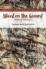 Blood on the Ground (Redbat Books Pacific Northwest Writers)