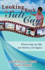 Looking Back in Salt Cay
