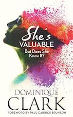 She's Valuable (But Does She Know It?)
