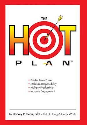 Bog, hardback The Hot Plan af Carole King, Harvey R. Dean, Cody White