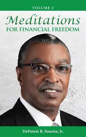 Bog, paperback Meditations for Financial Freedom Vol 2 af DeForest B. Soaries Jr