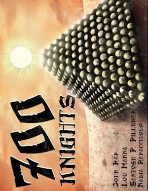 700 Knights af John Rap, Santosh P. Pillewar, Lou Manna