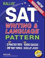 Kallis' SAT Writing and Language Pattern (Workbook, Study Guide for the New SAT)